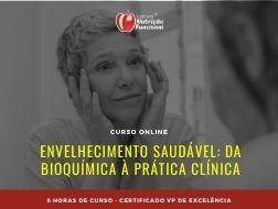 Envelhecimento Saudável: Da Bioquímica à Prática Clínica