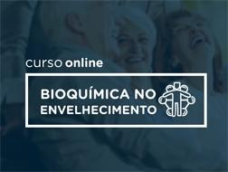 Bioquímica No Envelhecimento