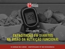 Capacitação em Diabetes na Visão da Nutrição Funcional