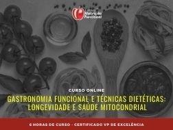 Gastronomia Funcional e Técnicas Dietéticas: Longevidade e Saúde Mitocondrial