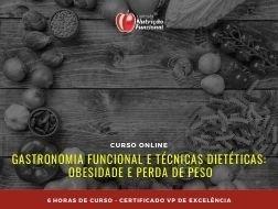 Gastronomia Funcional e Técnicas Dietéticas: Obesidade e Perda de Peso