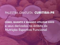Como, quanto e quando utilizar coco e seus derivados no âmbito da Nutrição esportiva funcional - Ms. Henrique Freire