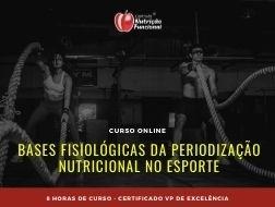 Bases Fisiológicas da Periodização Nutricional no Esporte