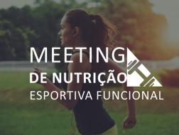 MEETING DE NUTRIÇÃO ESPORTIVA SALVADOR